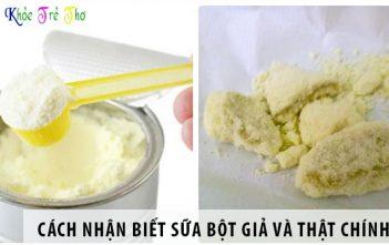 Cách nhận biết sữa bột giả và thật chính xác