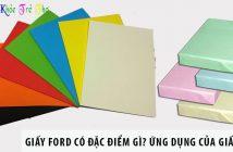 Giấy Ford có đặc điểm gì? Ứng dụng của giấy Ford