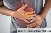 Rối loạn tiêu hóa là gì? Nguyên nhân và triệu chứng thường gặp