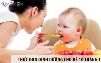 Trẻ 10 tháng tuổi ăn gì? Thực đơn dinh dưỡng cho trẻ 10 tháng