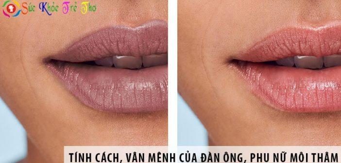 Tính cách, vận mệnh của đàn ông và phụ nữ môi thâm