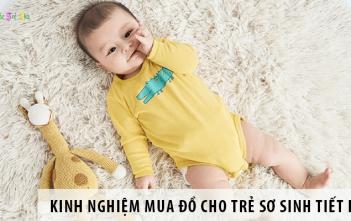 Kinh nghiệm mua đồ cho trẻ sơ sinh đầy đủ, tiết kiệm chi phí